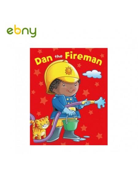 دان رجل الإطفاء يعرف وظيفة رجل الإطفاء