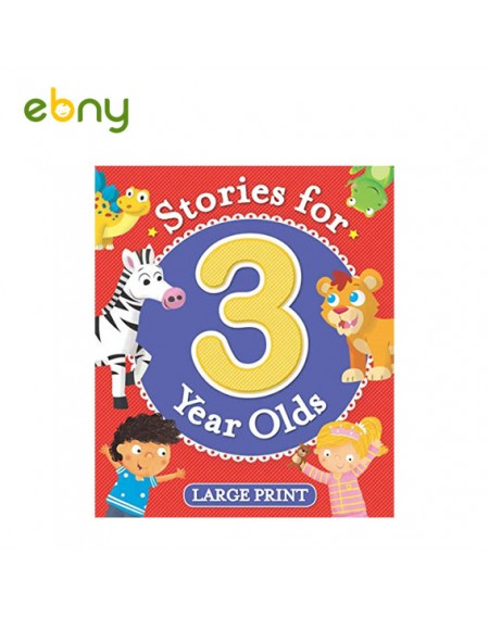 Stories For 3 Years Olds Large Print With bright colourful illustrations
